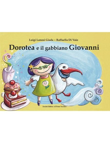 Dorotea e il gabbiano Giovanni favola a colori illustrazioni Raffaella Di Vaio